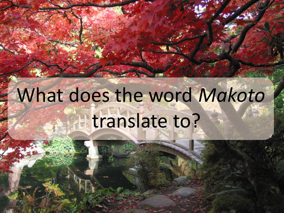 What does the word Makoto translate to?