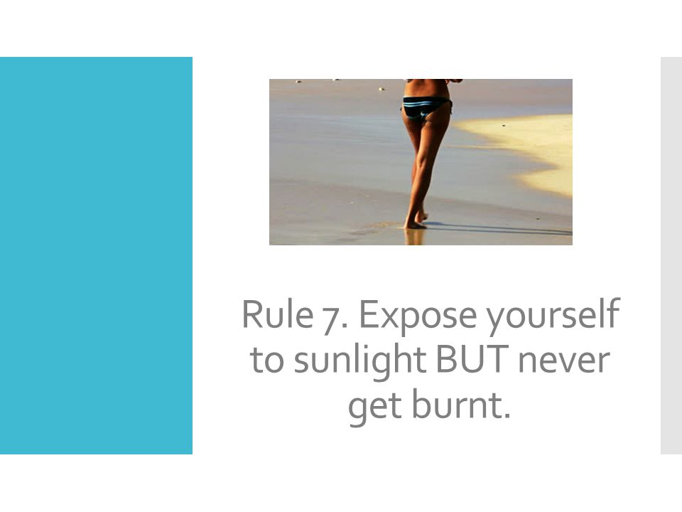 Rule 8. Avoid things that cause you harm.