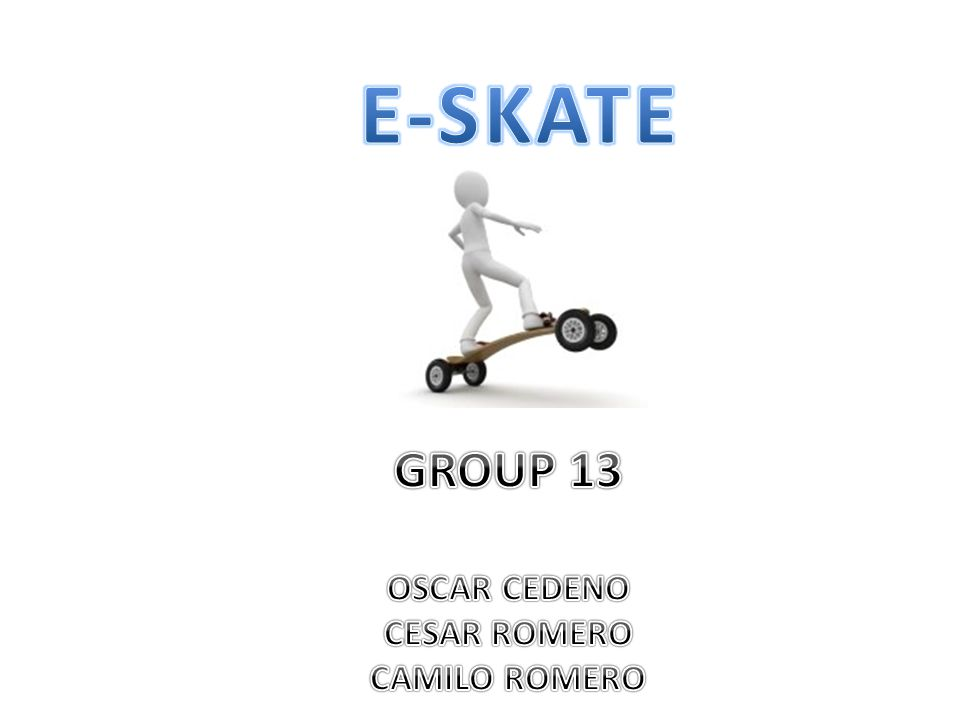 Goals and Objectives Create a skateboard with simple user feedback Create a fast transportation method inside a college campus User will control the E-Skate by a wireless controller Portable and easy to charge Low cost