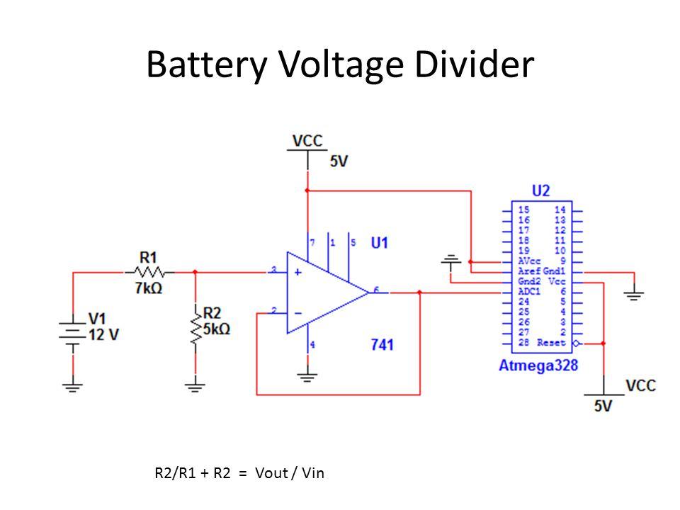 Battery Voltage Divider R2/R1 + R2 = Vout / Vin