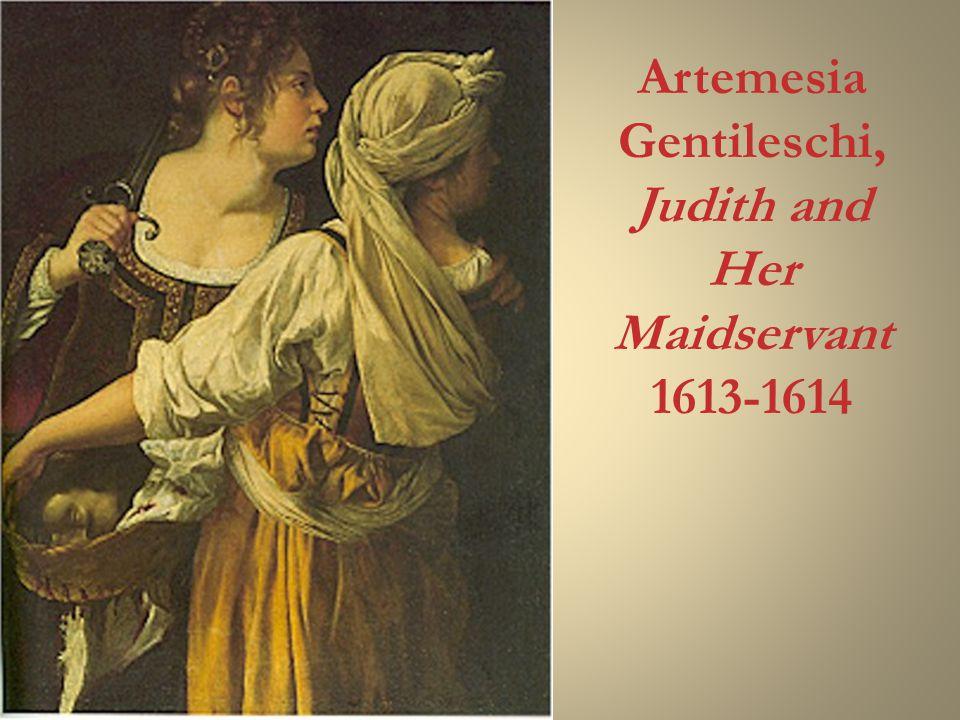 Artemesia Gentileschi, Judith and Her Maidservant 1613-1614
