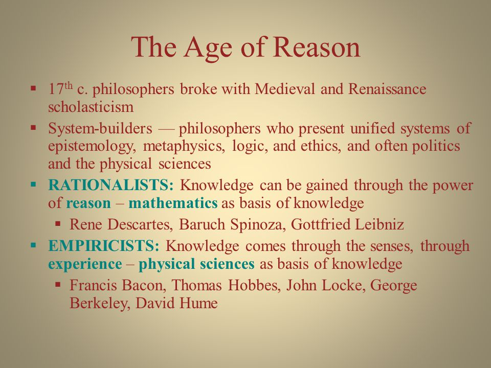 The Age of Reason  17 th c.