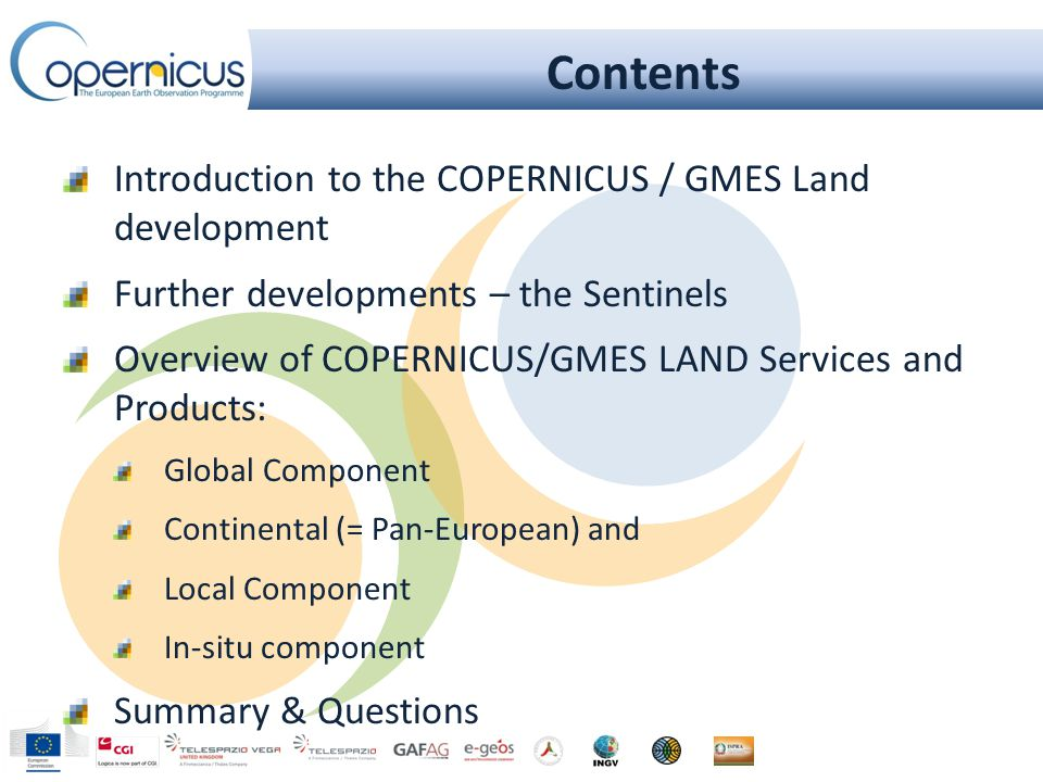 Implementation of GMES / COPERNICUS Land component Research and Development Preparatory Actions EU Operational Programme GIO Initial Ope- rations 200420052009201320112023 Overview of COPERNICUS LAND Services and Products