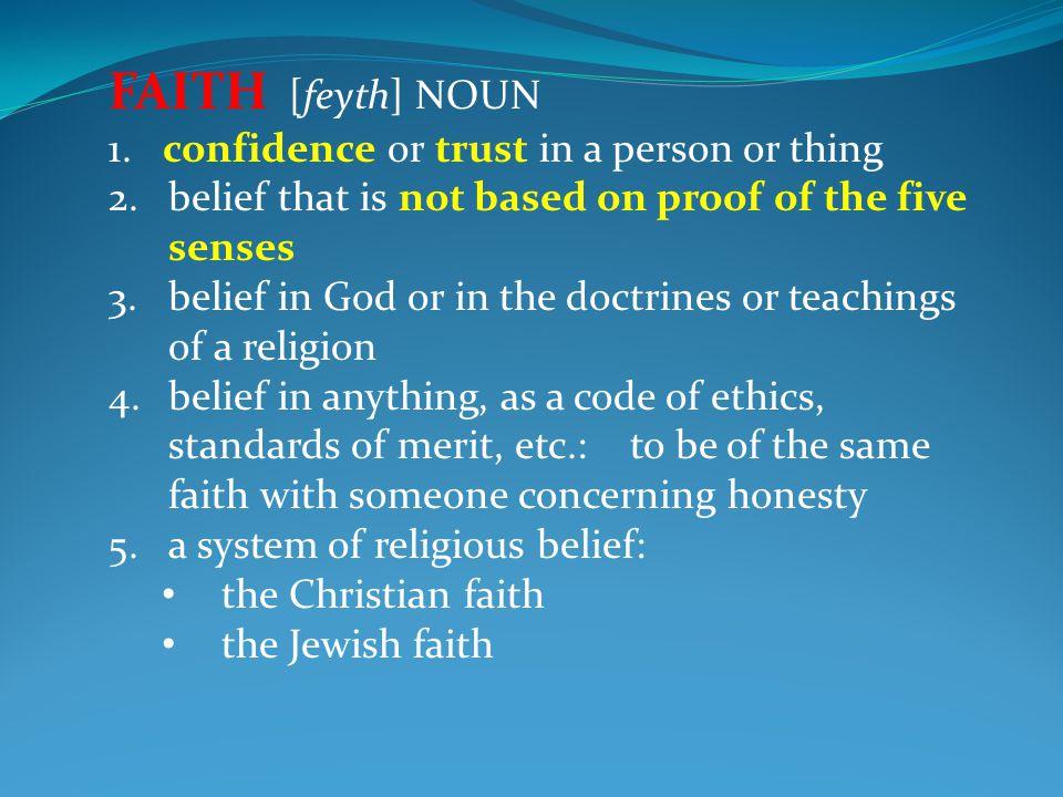 FAITH·FUL [feyth-fuhl] ADJECTIVE 1.steady in allegiance or affection; loyal; constant: faithful friends.