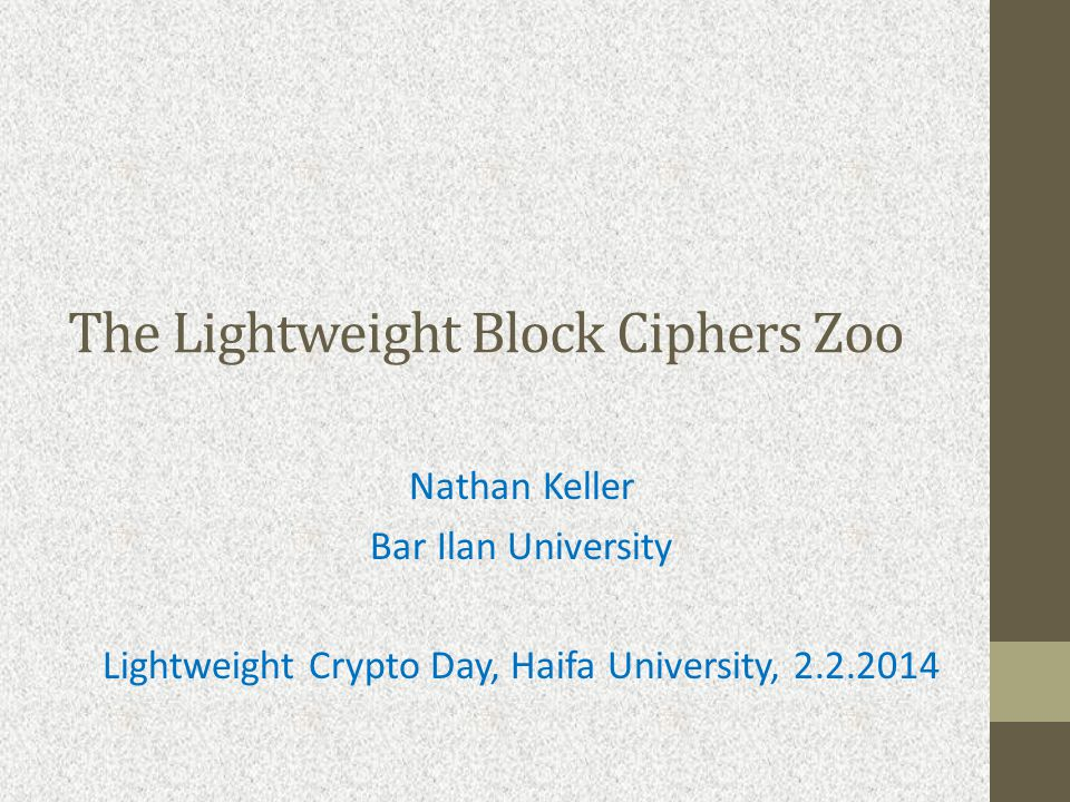 The lightweight block ciphers Zoo Feistel (or generalized Feistel) constructions: LBlock [Wu+11] (4-bit S-boxes and wiring).