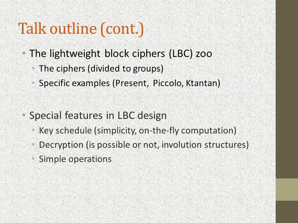 Talk outline (cont.) Theoretical foundations Generalized Even-Mansour constructions Different security models ?.