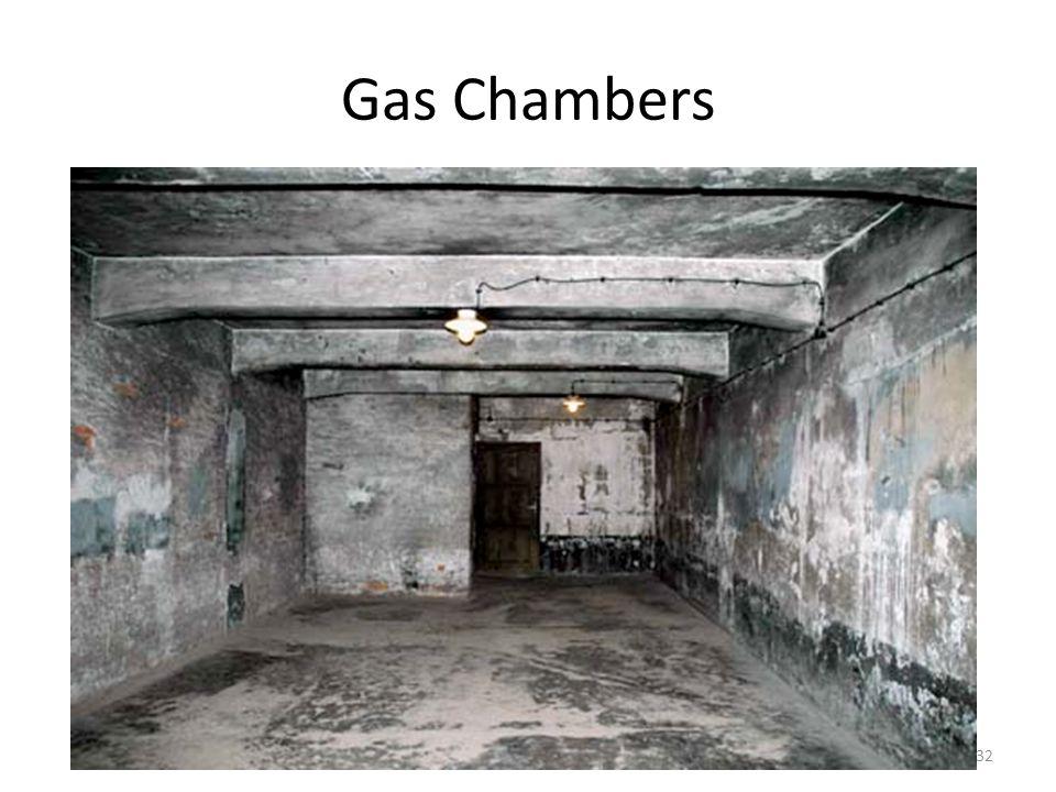 Gas Chambers 32