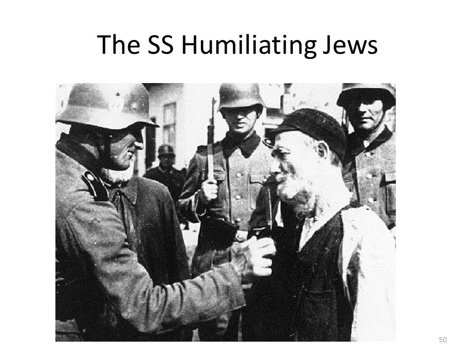 The SS Humiliating Jews 50