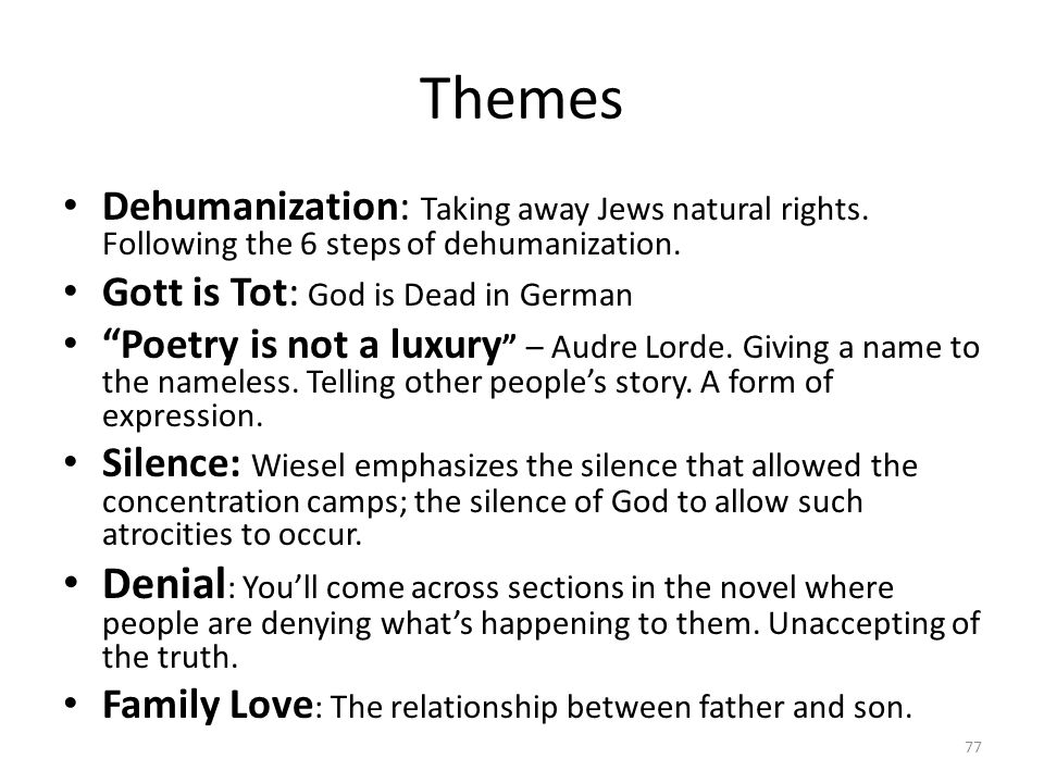 """Themes Dehumanization: Taking away Jews natural rights. Following the 6 steps of dehumanization. Gott is Tot: God is Dead in German """"Poetry is not a l"""