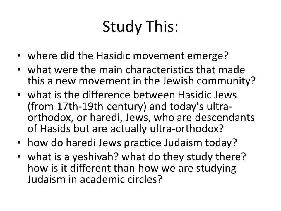 Study This: where did the Hasidic movement emerge.
