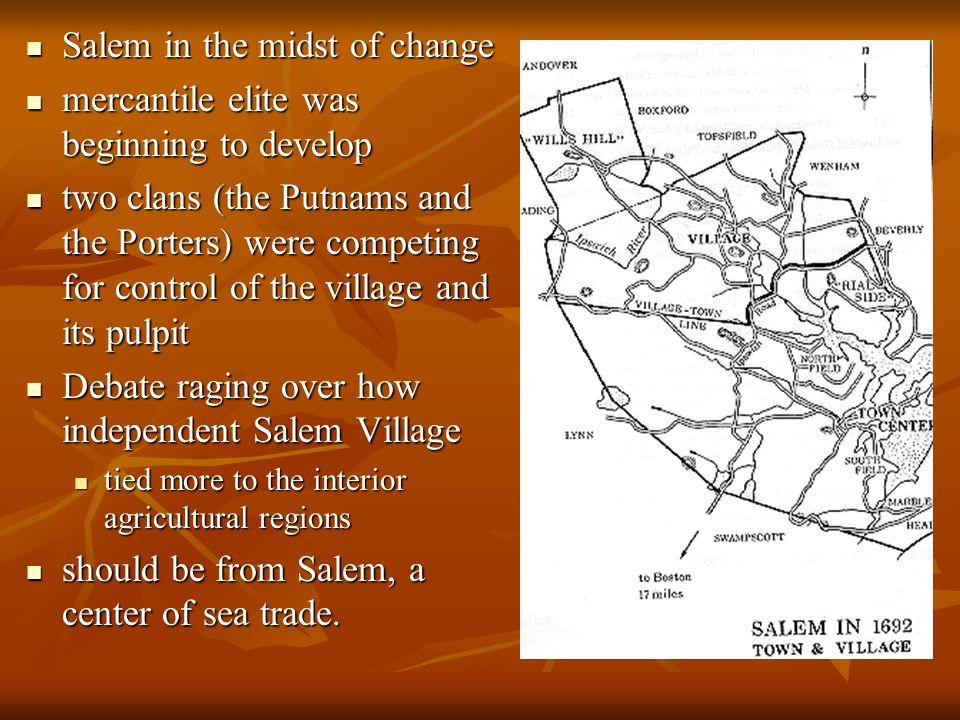 Background 1688, John Putnam 1688, John Putnam an influential elder of Salem Village, an influential elder of Salem Village, invited Samuel Parris, in