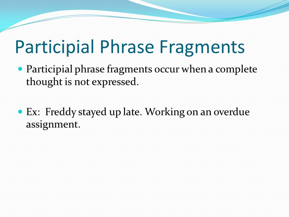 How To Write An Participial Phrase Unimportant Bully