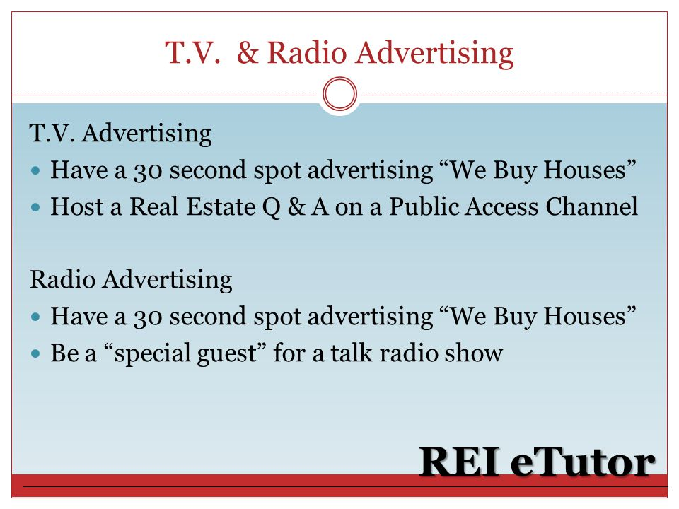T.V.& Radio Advertising REI eTutor T.V.