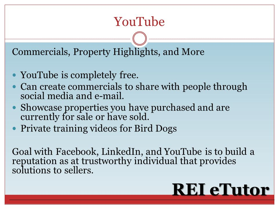 YouTube REI eTutor Commercials, Property Highlights, and More YouTube is completely free.