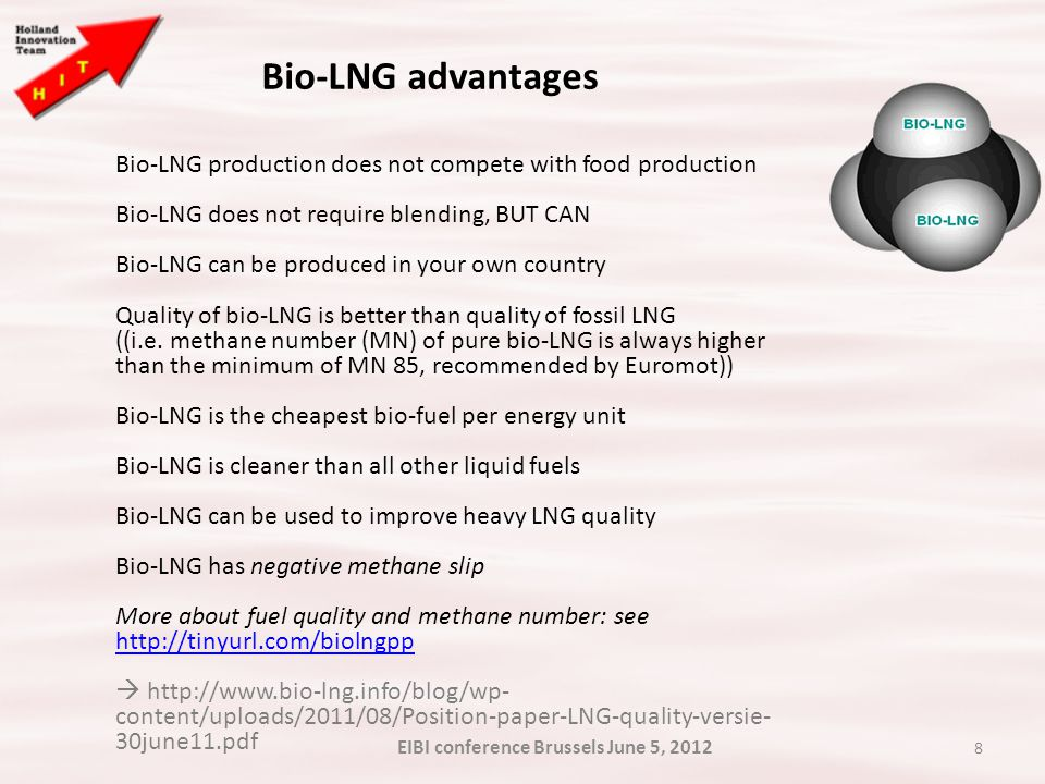 8 Bio-LNG advantages Bio-LNG production does not compete with food production Bio-LNG does not require blending, BUT CAN Bio-LNG can be produced in yo