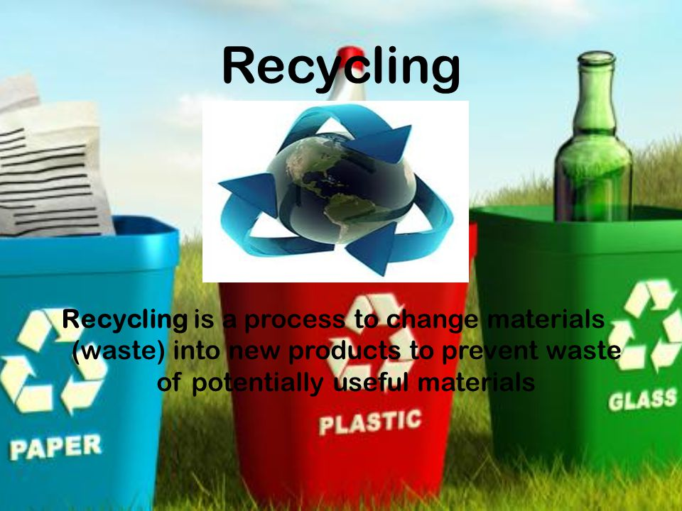 Some interesting Facts The process of recycling helps create new jobs.