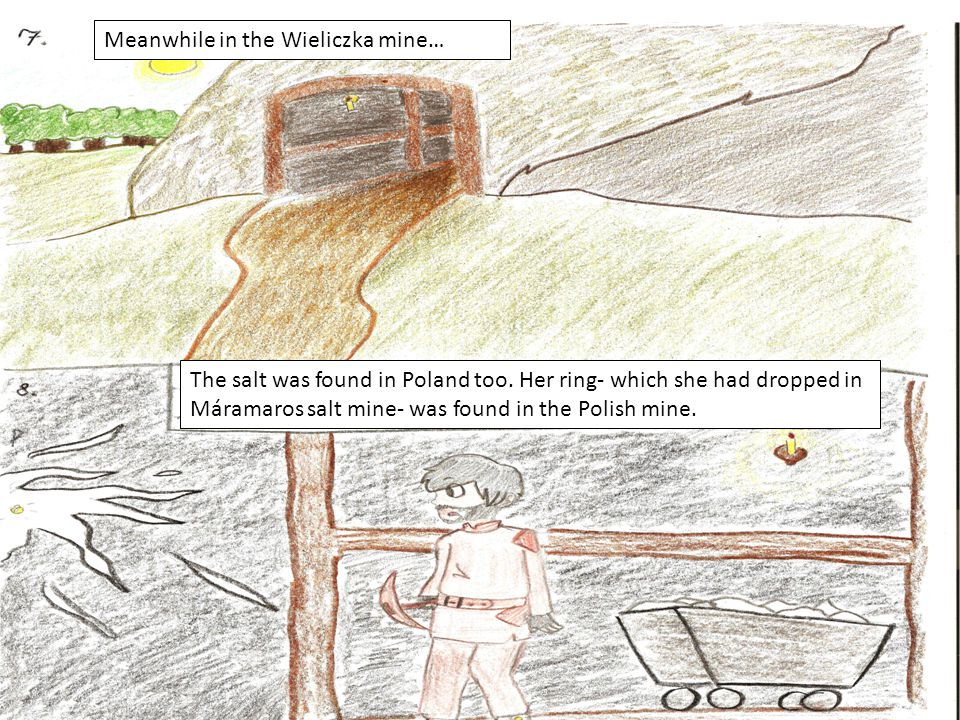 Meanwhile in the Wieliczka mine… The salt was found in Poland too.