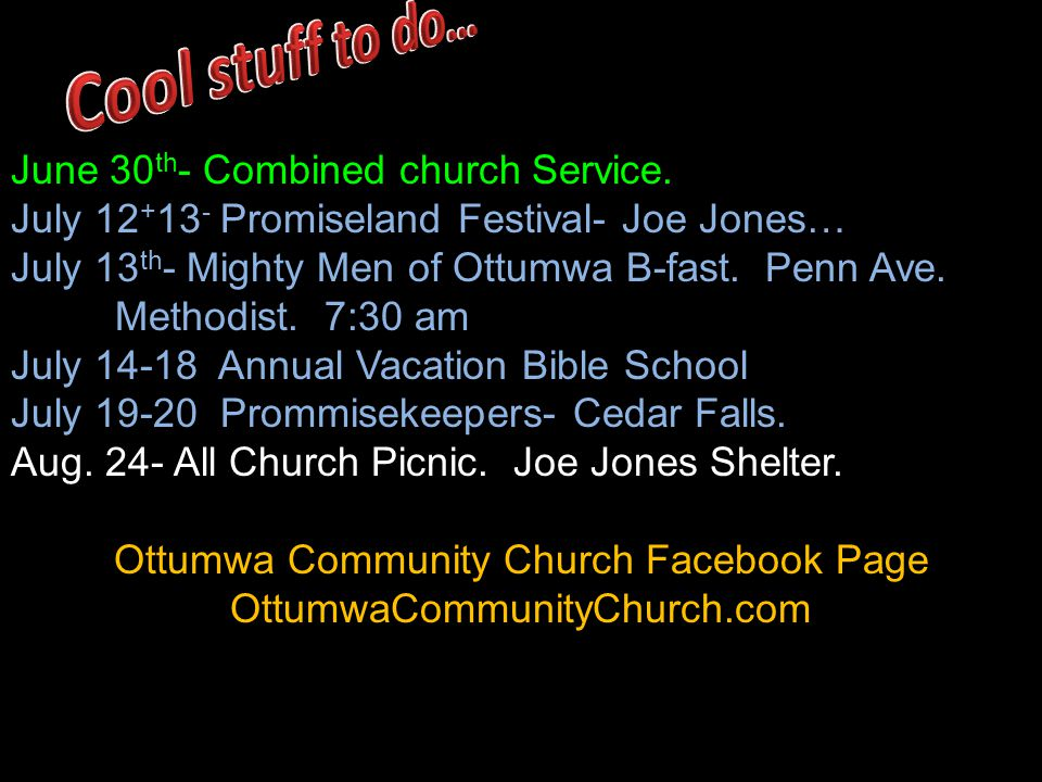 June 30 th - Combined church Service.