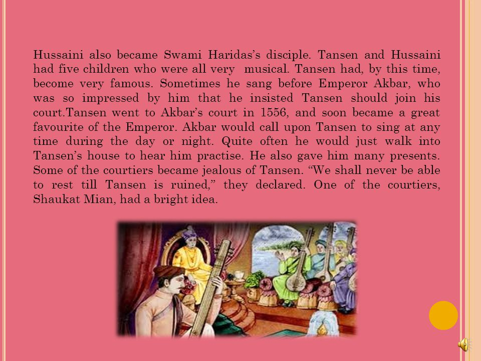 Q6) Why did Tansen's enemies want him to sing the Raga.