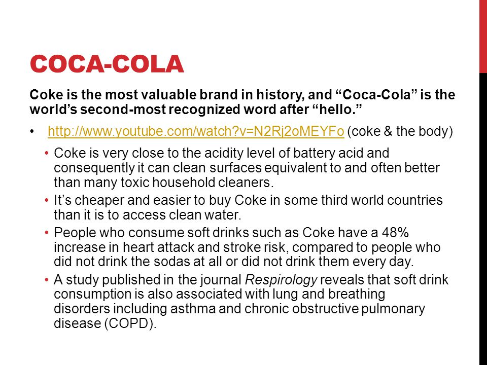 """COCA-COLA Coke is the most valuable brand in history, and """"Coca-Cola"""" is the world's second-most recognized word after """"hello."""" http://www.youtube.com"""
