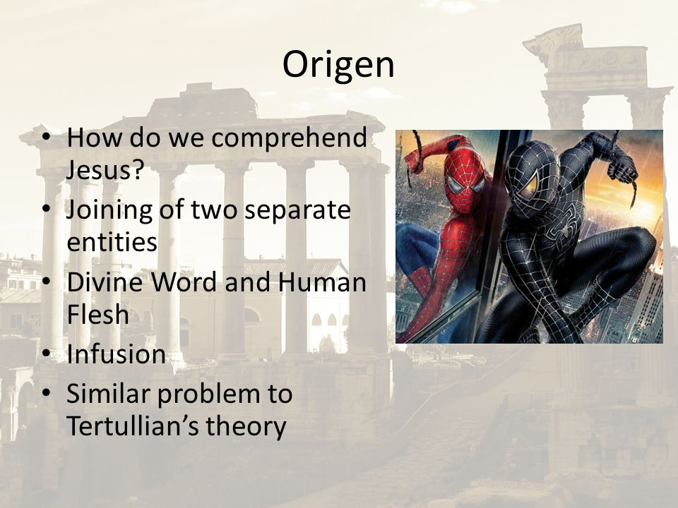 Origen How do we comprehend Jesus.