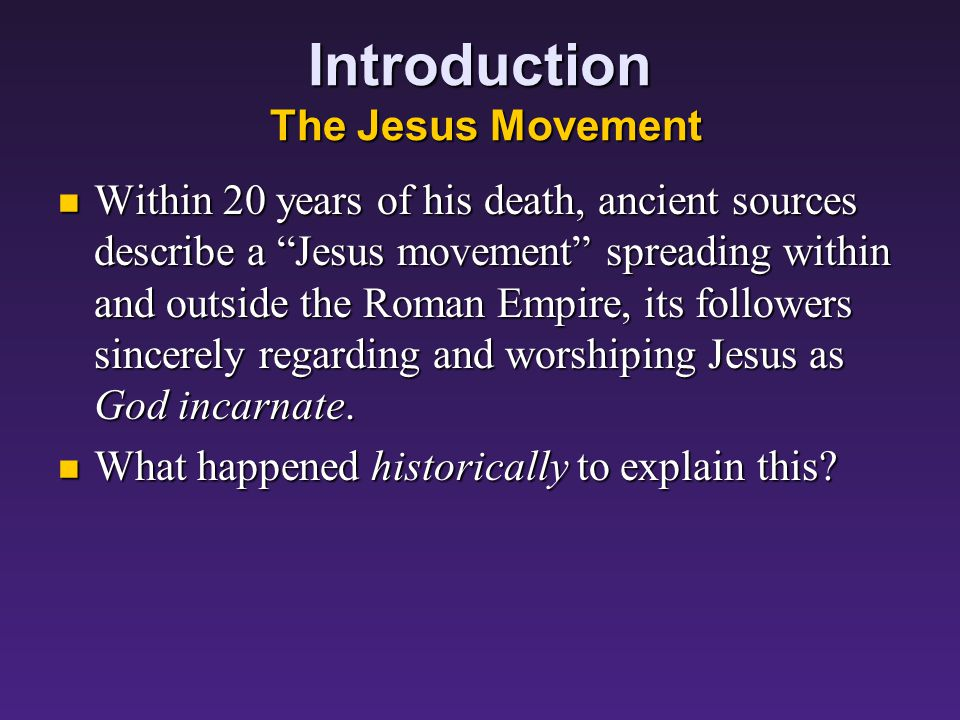 Introduction Jesus of Nazareth This Jesus of Nazareth was: This Jesus of Nazareth was: condemned by the Jewish Sanhedrin as a blasphemer of God, and condemned by the Jewish Sanhedrin as a blasphemer of God, and condemned by the Romans as a traitor claiming, as the Jewish Messiah, to be King of the Jews. condemned by the Romans as a traitor claiming, as the Jewish Messiah, to be King of the Jews. He was crucified by the Romans, and he died and was buried.