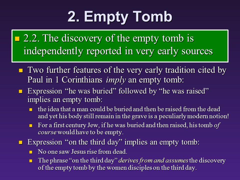 2. Empty Tomb 2.2.