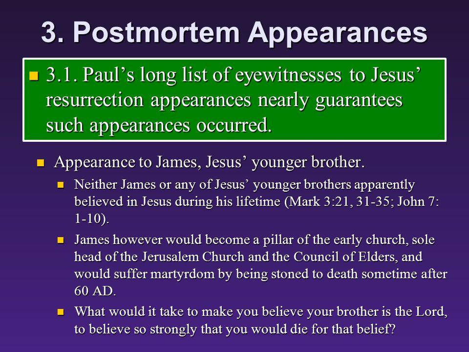 3. Postmortem Appearances 3.1.