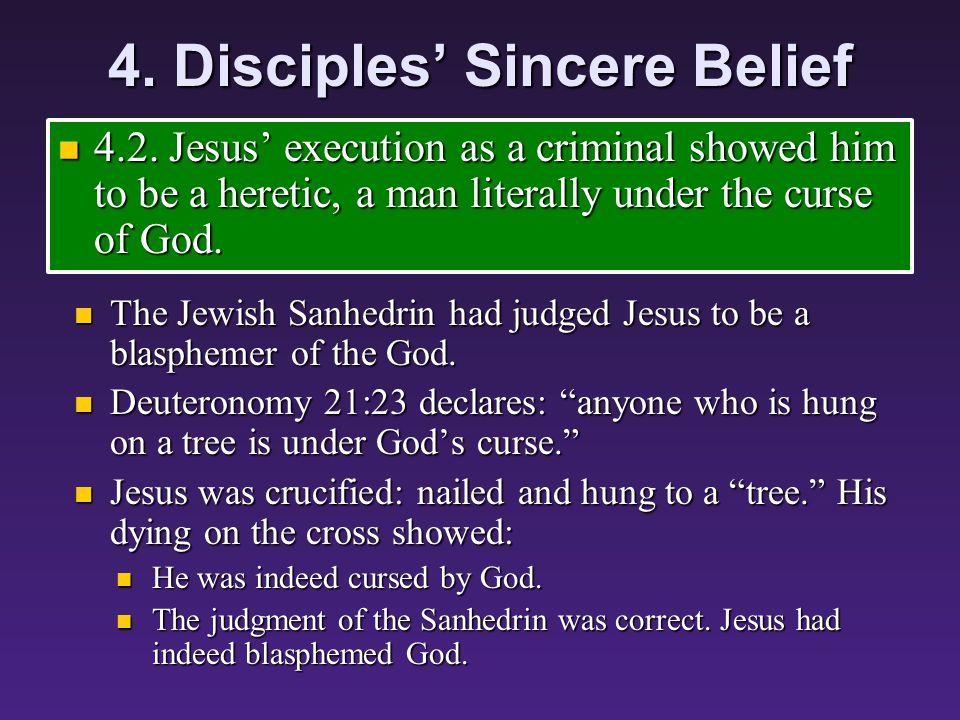 4. Disciples' Sincere Belief 4.1.