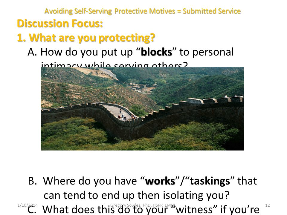 Avoiding Self-Serving Protective Motives = Submitted Service Discussion Focus: Discussion Focus: 1.