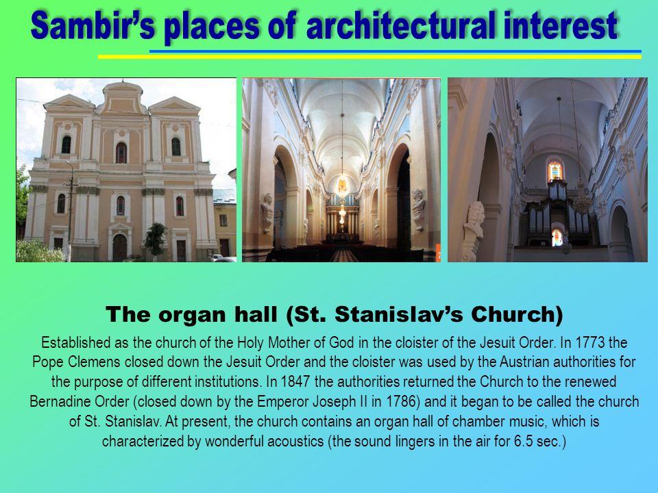 The organ hall (St.