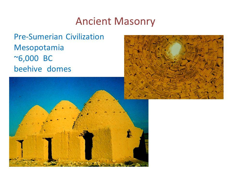Ancient Masonry Pre-Sumerian Civilization Mesopotamia ~6,000 BC beehive domes
