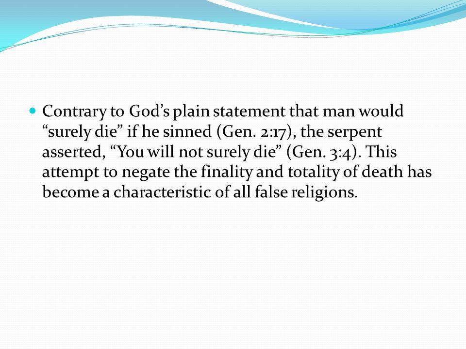 Death is Unconsciousness [2] Man dies as the animals do (Ecc.