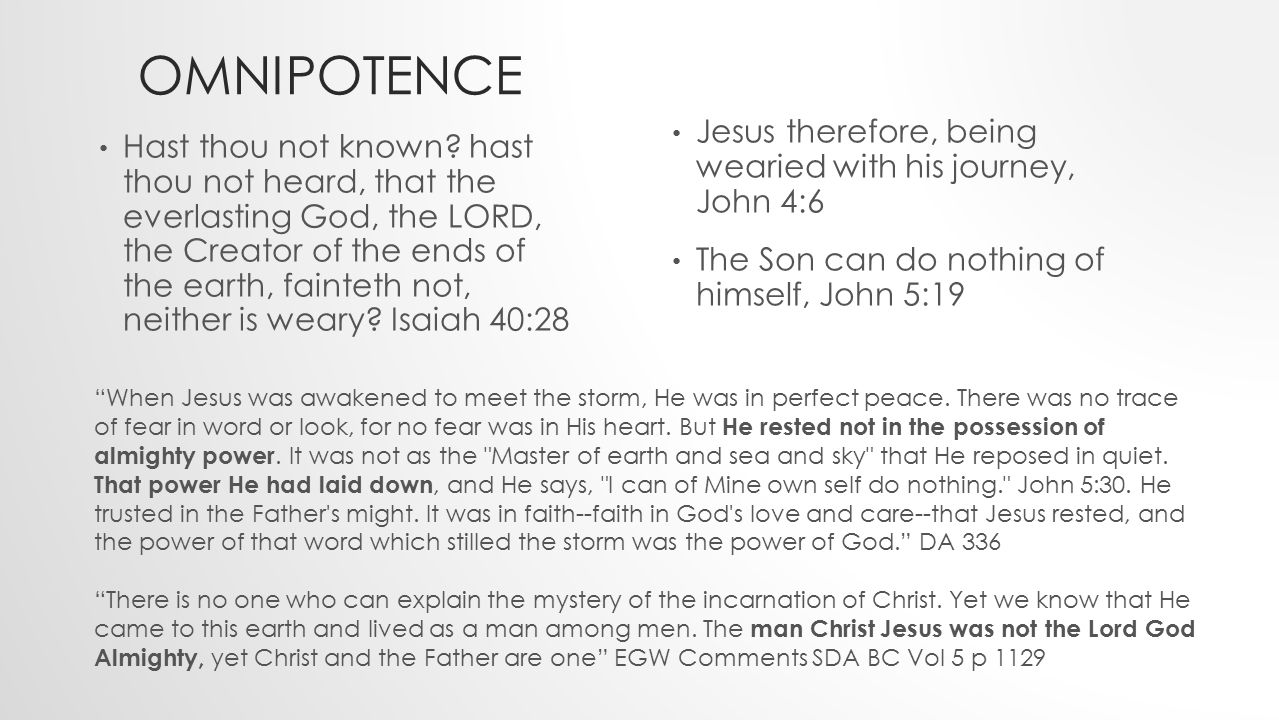 OMNIPOTENCE Hast thou not known.