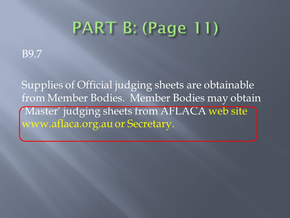 B9.7 Supplies of Official judging sheets are obtainable from Member Bodies.