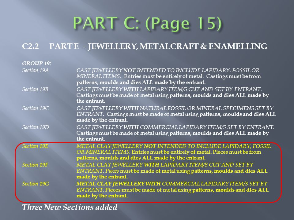 C2.2 PART E - JEWELLERY, METALCRAFT & ENAMELLING GROUP 19: Section 19ACAST JEWELLERY NOT INTENDED TO INCLUDE LAPIDARY, FOSSIL OR MINERAL ITEMS.
