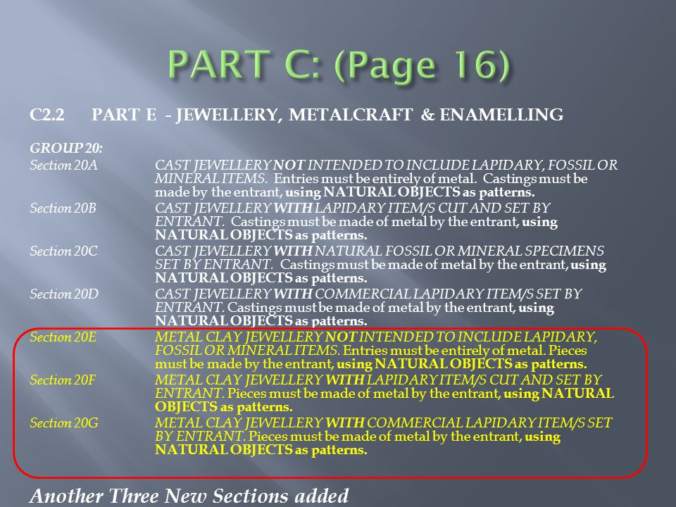 C2.2 PART E - JEWELLERY, METALCRAFT & ENAMELLING GROUP 20: Section 20ACAST JEWELLERY NOT INTENDED TO INCLUDE LAPIDARY, FOSSIL OR MINERAL ITEMS.