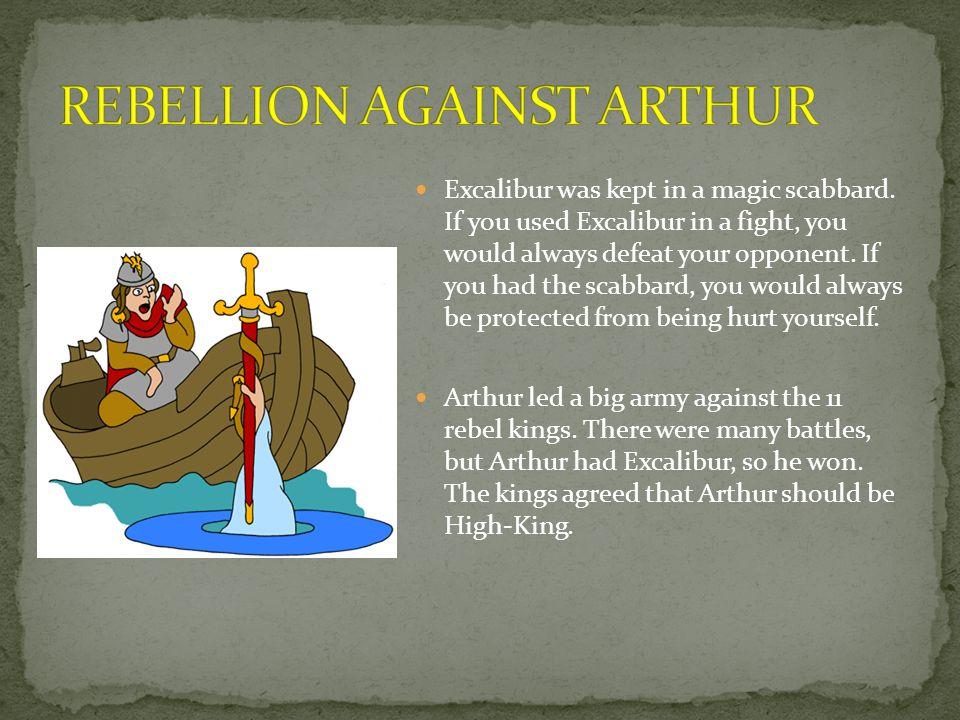 Arthur set up his Royal palace at Camelot.