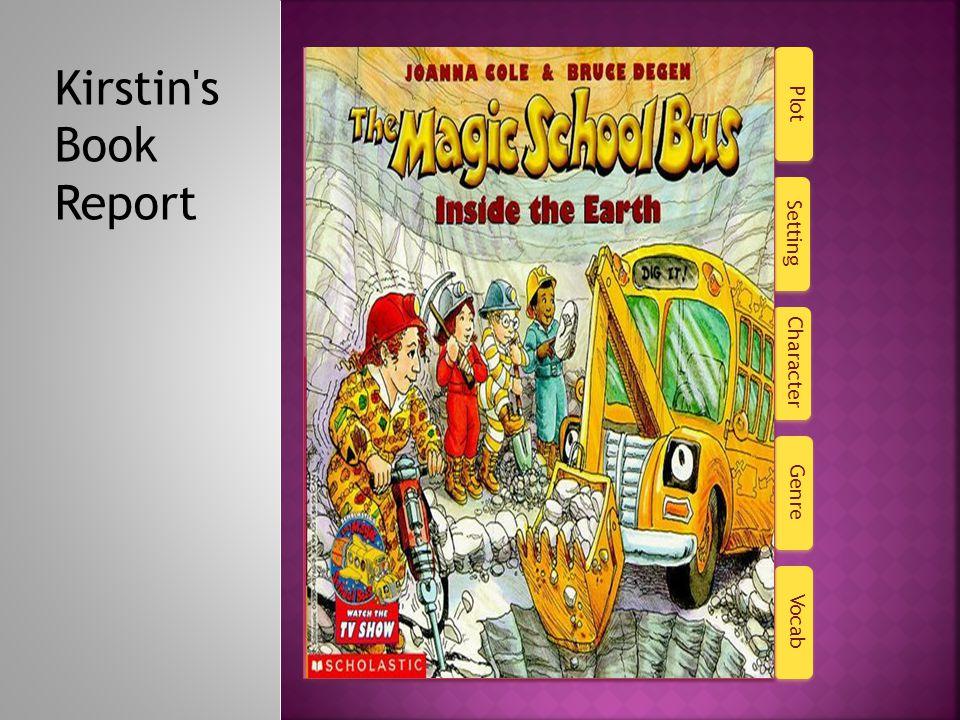 Character Plot Setting Genre Vocab Kirstin s Book Report