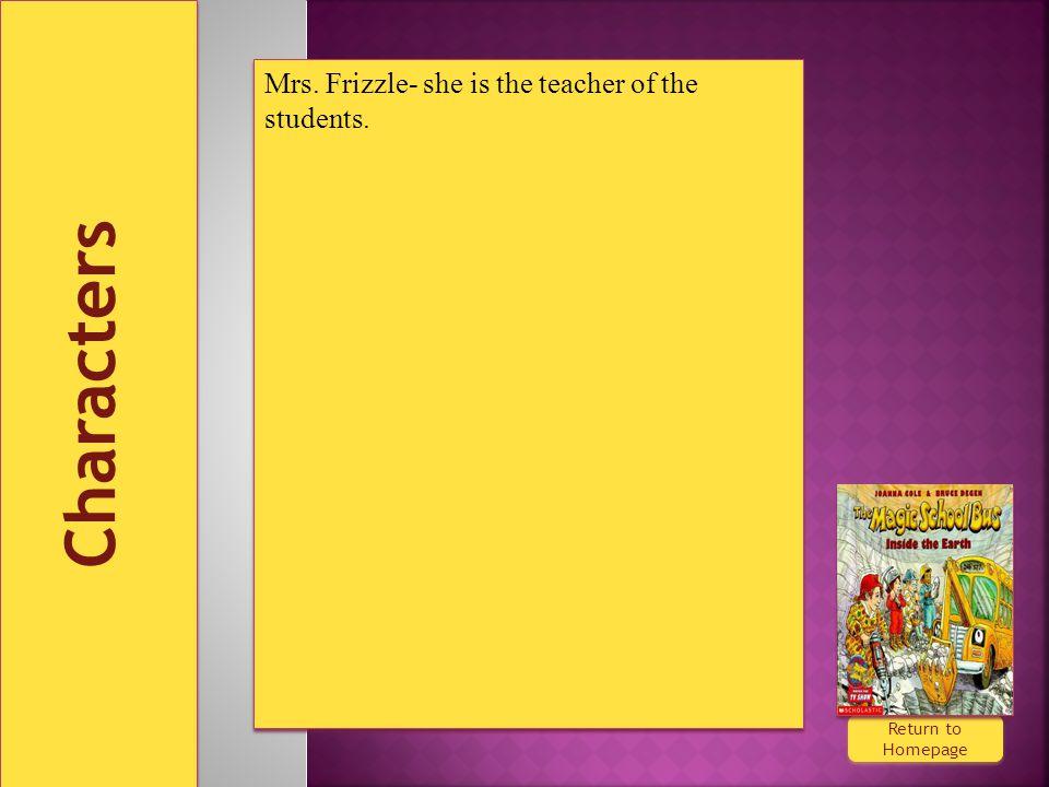 Characters Return to Homepage Return to Homepage Mrs.