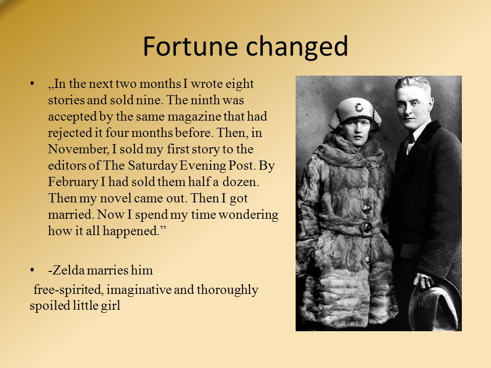 """Fortune changed """"In the next two months I wrote eight stories and sold nine."""