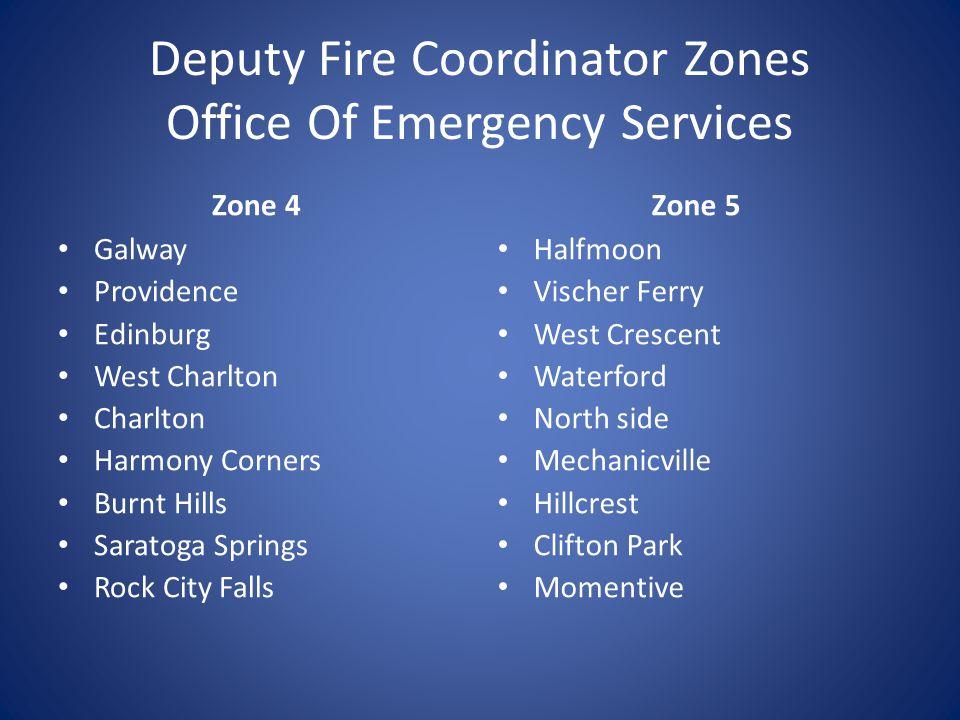 Deputy Fire Coordinator Zones Office Of Emergency Services Zone 2 Round Lake Rexford Jonesville Ballston Lake Ballston Spa Stillwater Arvin Hart Malta