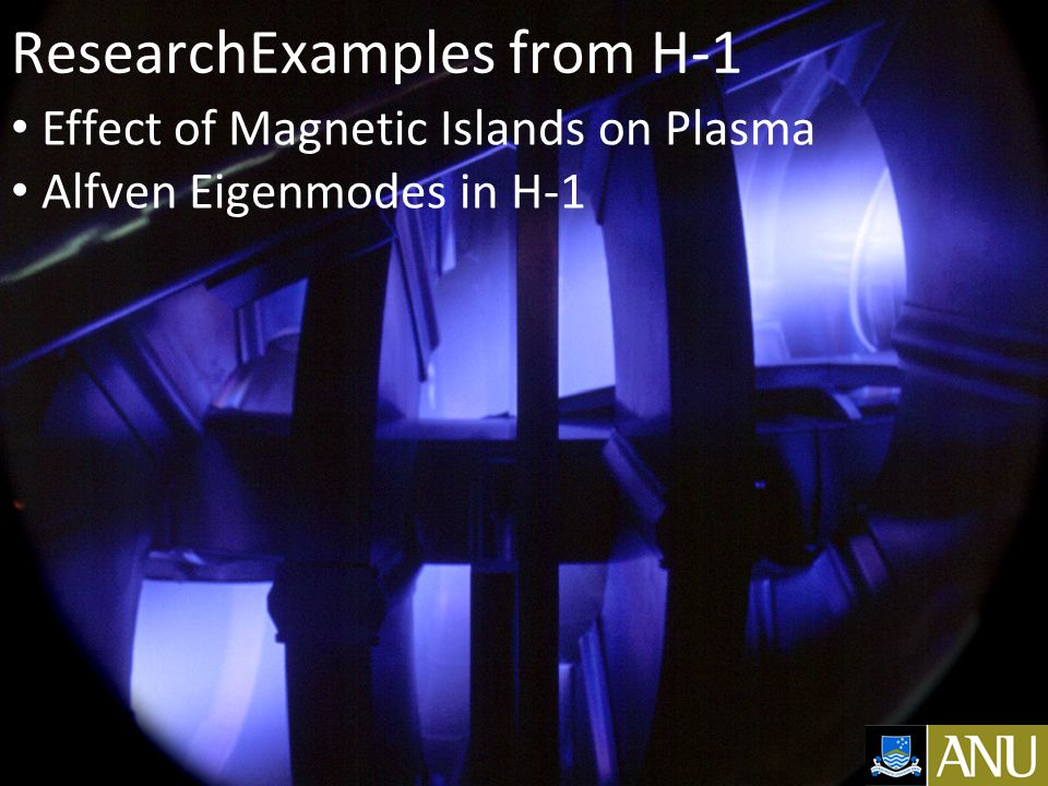 ResearchExamples from H-1 Effect of Magnetic Islands on Plasma Alfven Eigenmodes in H-1