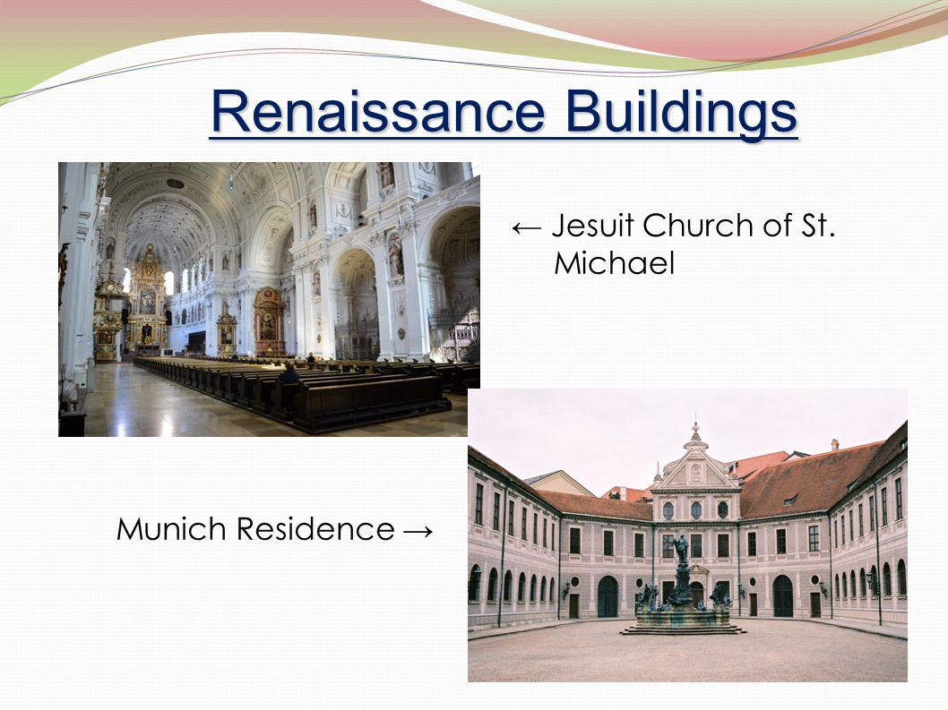 Renaissance Buildings Munich Residence → ← Jesuit Church of St. Michael