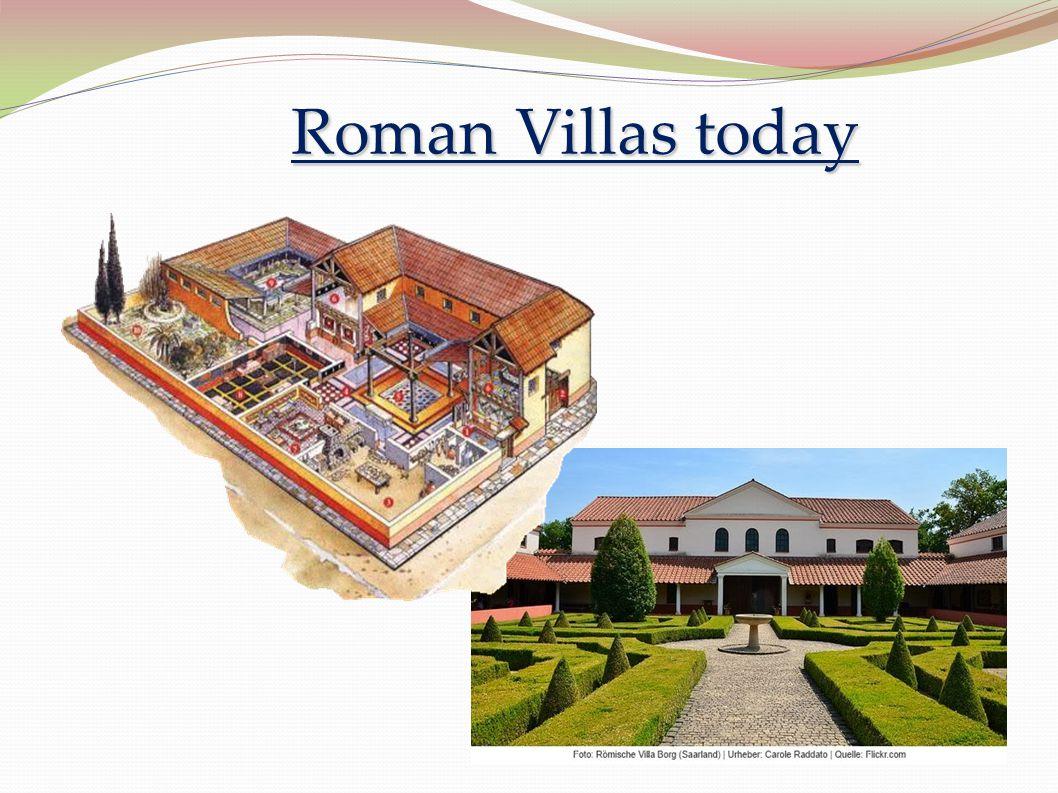 Roman Villas today
