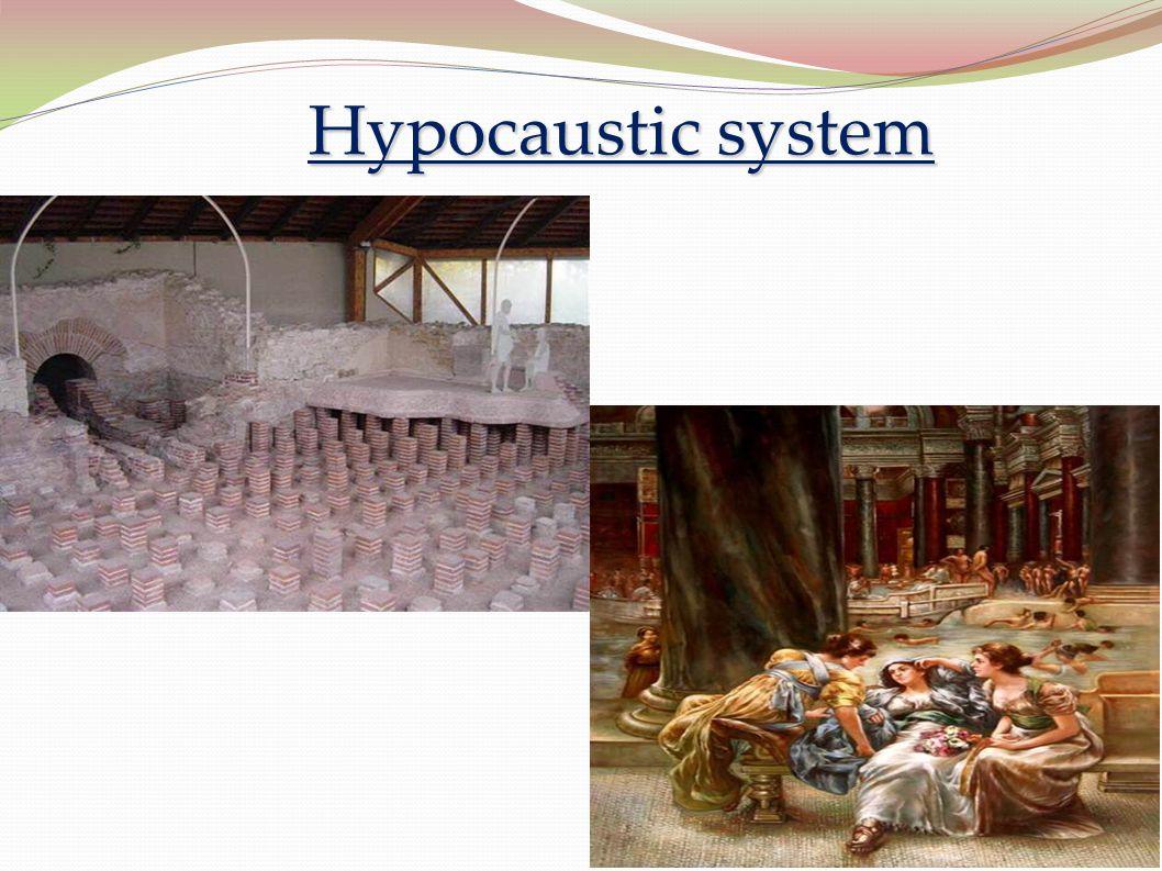 Hypocaustic system