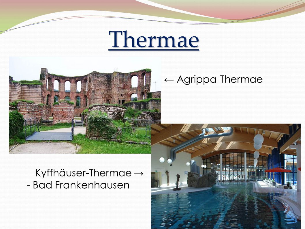 Thermae ← Agrippa-Thermae Kyffhäuser-Thermae → - Bad Frankenhausen