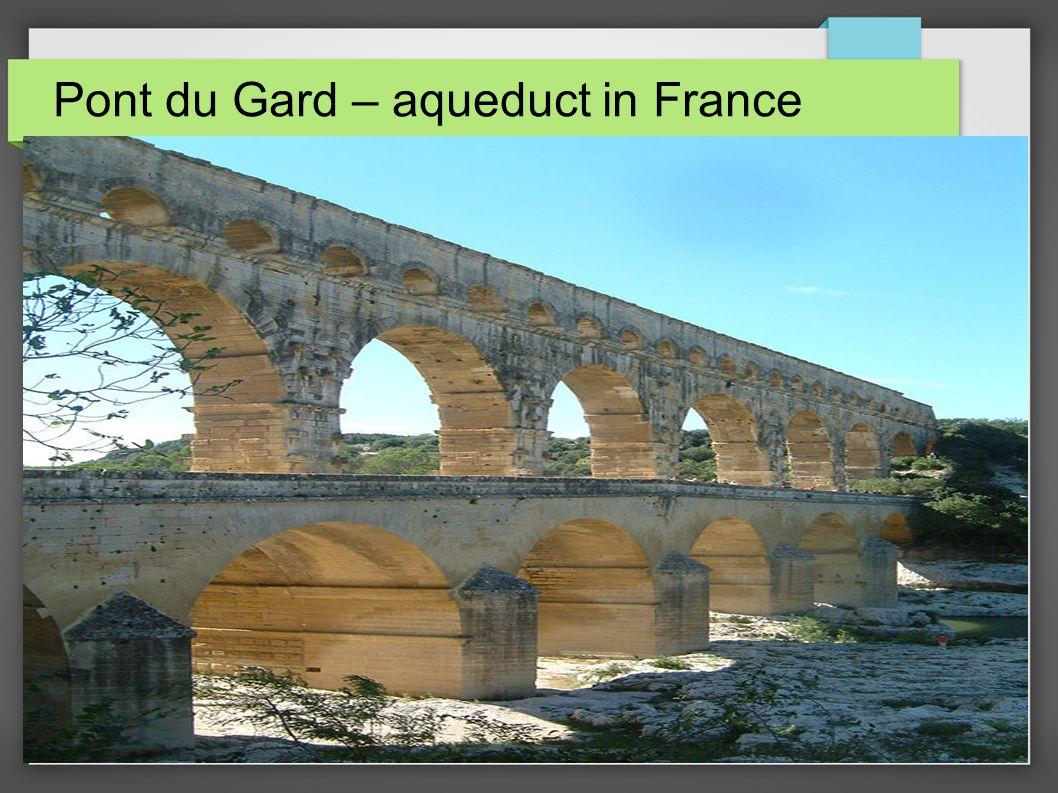 Pont du Gard – aqueduct in France