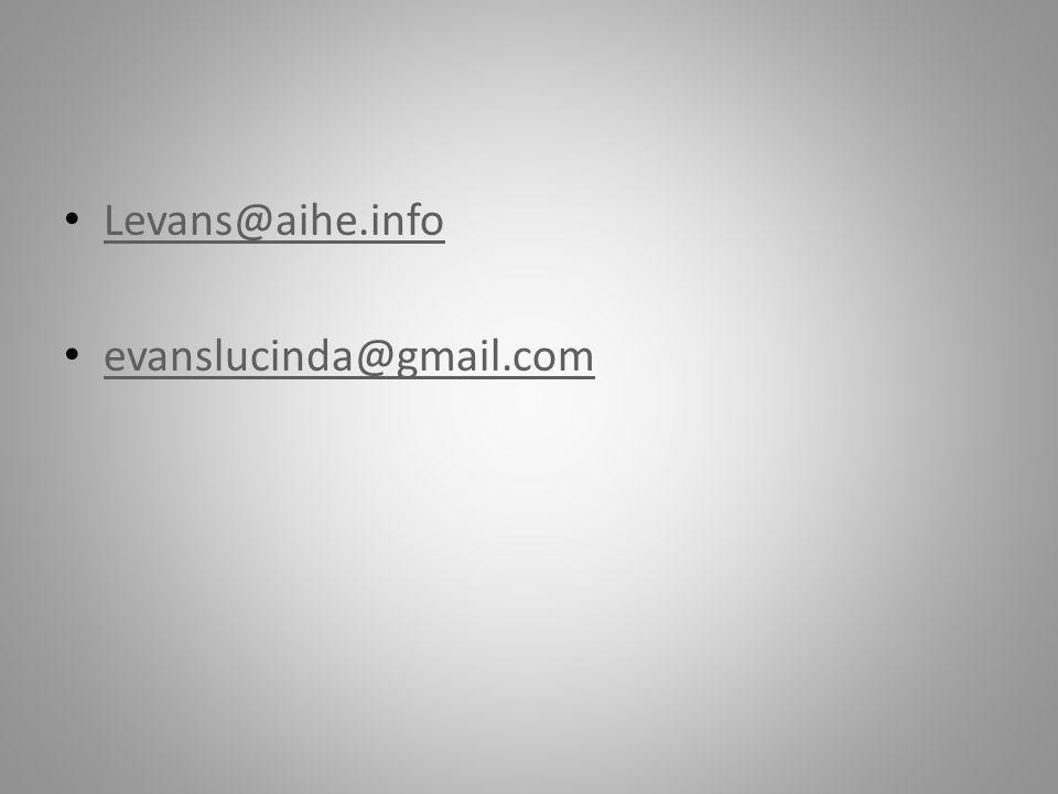 Levans@aihe.info evanslucinda@gmail.com