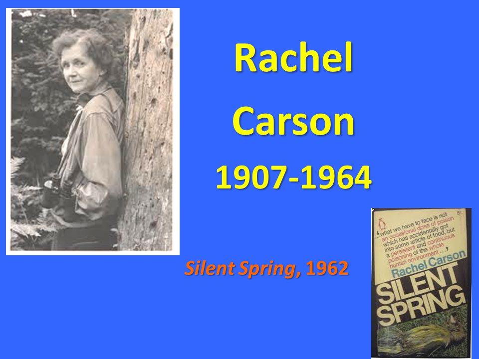 21 RachelCarson1907-1964 Silent Spring, 1962